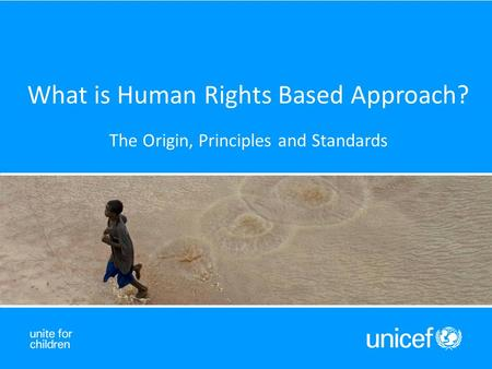 What is Human Rights Based Approach? The Origin, Principles and Standards.
