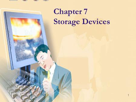 1 Chapter 7 Storage Devices. Introduction to Information Technology, Diplome FMIPA UGM 2 Storage What is storage?  Holds data, instructions, and information.
