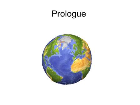 Prologue. Prologue Vocabulary Density: the quantity of matter contained in a given amount of space (D=M/V). Equator: an imaginary line drawn around the.