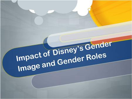 Impact of Disney's Gender Image and Gender Roles.