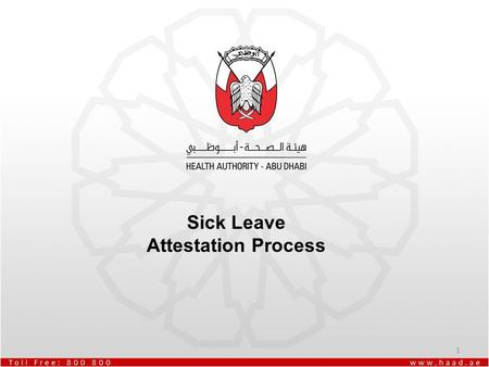 Sick Leave Attestation Process.