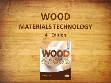 WOOD MATERIALS TECHNOLOGY 4 th Edition. Chapter 3 Sketching.