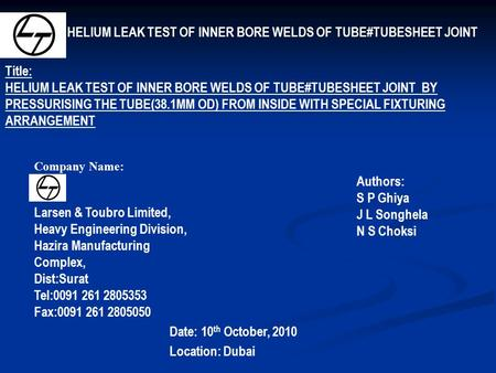 HELIUM LEAK TEST OF INNER BORE WELDS OF TUBE#TUBESHEET JOINT