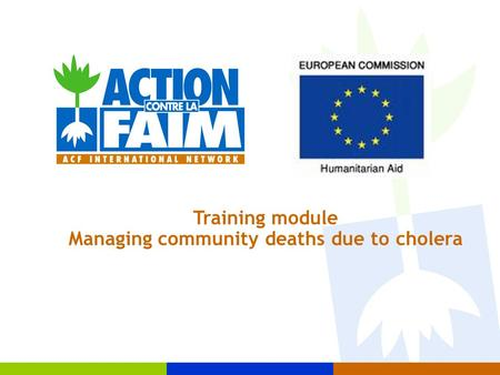 Training module Managing community deaths due to cholera.