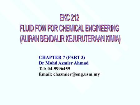 FLUID FOW FOR CHEMICAL ENGINEERING