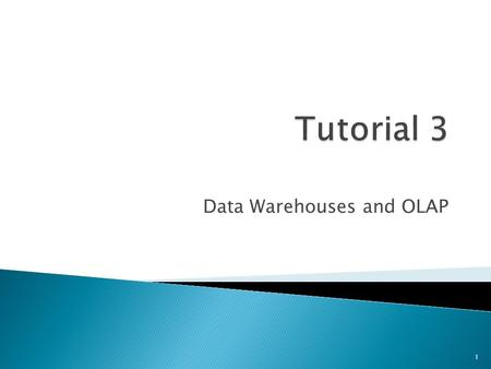 Data Warehouses and OLAP 1.  Review Questions ◦ Question 1: OLAP ◦ Question 2: Data Warehouses ◦ Question 3: Various Terms and Definitions ◦ Question.