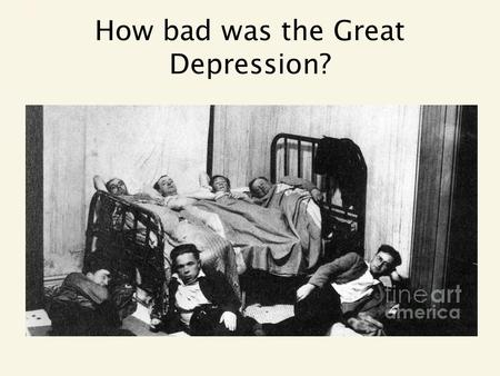 How bad was the Great Depression?. No Money, No Jobs Unemployment reached 27% at the height of the Depression in 1933. Corporate profits went from $396.