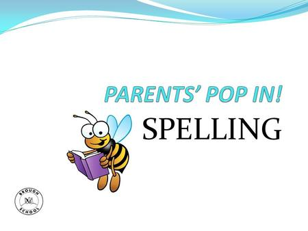 SPELLING. Learning spelling patterns & rules can be a chore With the right resources it can be seen as fun Spelling booklets are arranged in Year by Year;