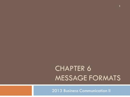 Chapter 6 Message Formats