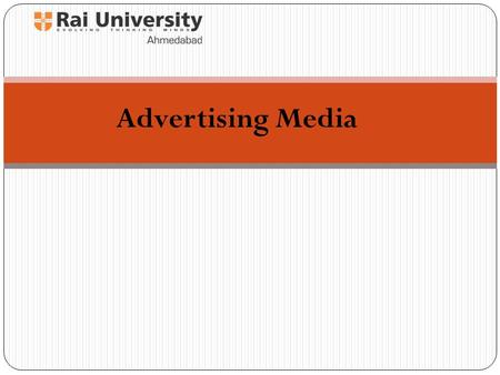 1 Advertising Media. 2 What You'll Learn  The concept and purpose of advertising  Types of advertising media.