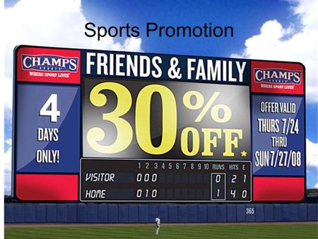 Sports Promotion. Event Marketing Managing Organizations.