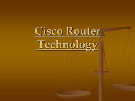 Cisco Router Technology. Overview Topics :- Overview of cisco Overview of cisco Introduction of Router Introduction of Router How Router Works How Router.