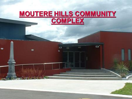 SPORTSVILLE MOUTERE HILLS COMMUNITY COMPLEX. Rangers Rugby Club  Situation prior to new complex.  Strategic Planning process.  Identified Issues for.