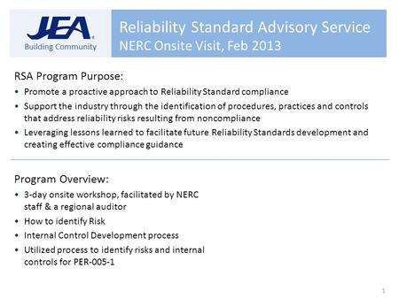 Electric System Financial Results Financial Planning Budget and Rates Building Community Reliability Standard Advisory Service NERC Onsite Visit, Feb 2013.