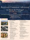 Beerman's Fantastical Adventure to Spain & Portugal March 16, 2017 – March 26, 2017 Included: Round-trip airfare, all transportation, sightseeing tours.