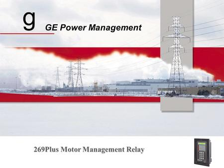 G GE Power Management 269Plus Motor Management Relay.