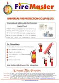 Fire Extinguishers We also deals invarious types of Fire Extinguishers:: Dry Chemical Powder (DCP) Carbon Dioxide (Co-2) BCF/ Halotron (A.B.C.E) Recomended.