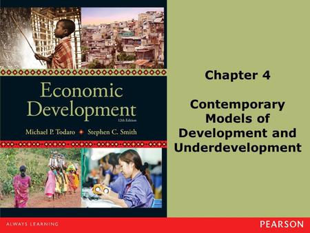Chapter 4 Contemporary Models of Development and Underdevelopment.