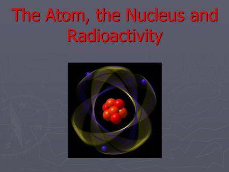 radioactivity evidence for the nucleus The most compelling evidence that nucleons are closely packed in a nucleus is that the radius of a nucleus, r, is found to be approximately 2235 r = r o a 1 3 , r = r o a 1 3 , where r o = r o = 12 femtometer (fm) and a is the mass number of the nucleus.