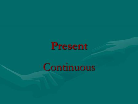 Present Continuous. Look at the picture. What is he doing now?