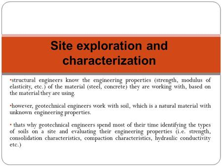 Site exploration and characterization