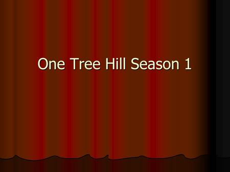 One Tree Hill Season 1. Pilot The Places You Have Come To Fear The Most Are You True Crash Into You All That You Can't Leave Behind Where I End And You.