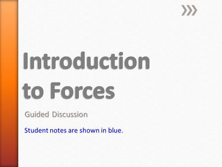Guided Discussion Student notes are shown in blue.