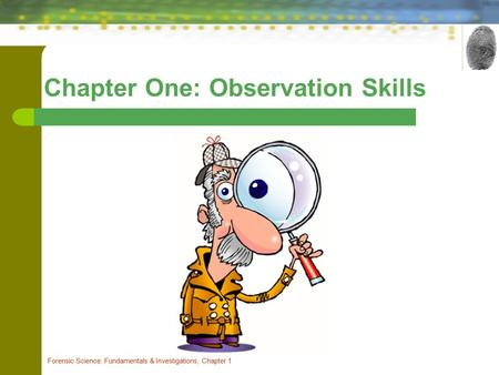 Chapter One: Observation Skills