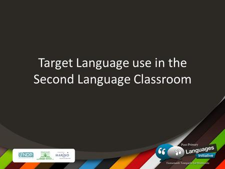 Target Language use in the Second Language Classroom.