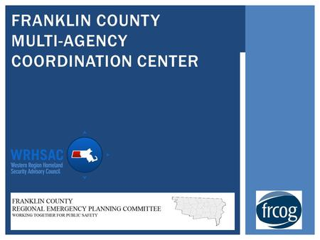 FRANKLIN COUNTY MULTI-AGENCY COORDINATION CENTER.
