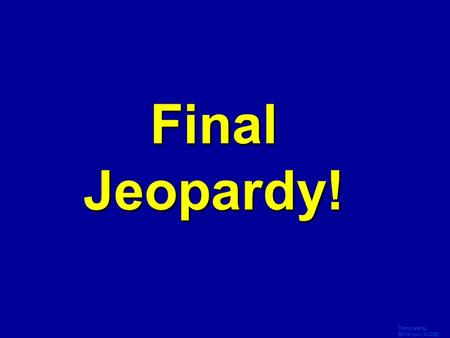 Template by Bill Arcuri, WCSD Final Jeopardy! Template by Bill Arcuri, WCSD JEOPARDY! 100 200 300 400 500 Islam Islam/Crus ades Islam and Africa MongolsAsia.
