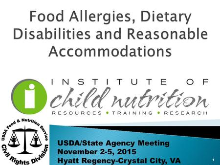 1 USDA/State Agency Meeting November 2-5, 2015 Hyatt Regency-Crystal City, VA.