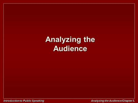 an introduction to the importance of analyzing the audience Inform the audience about, etc what is the role of the reader in this type of text eg to learn about current issues, etc what shared cultural values might be required of writers and readers in this type of text eg that essays always have an introduction, main body and conclusion, etc what knowledge of other texts may.
