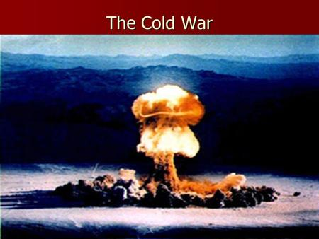 The Cold War Define for your Notes: (267) United Nations United Nations Iron curtain Iron curtain Containment Containment Truman Doctrine Truman Doctrine.