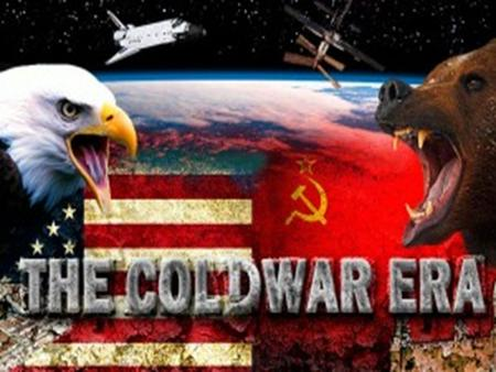 Topic: The Cold War (1945-1991) The United States and the Union of Soviet Socialist Republics (USSR) emerged as the two strongest powers in international.