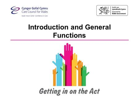 Introduction and General Functions. This training provides an overview of the Act and explores Part 2: Sections 5-7, 15 and 17 in more detail By the end.
