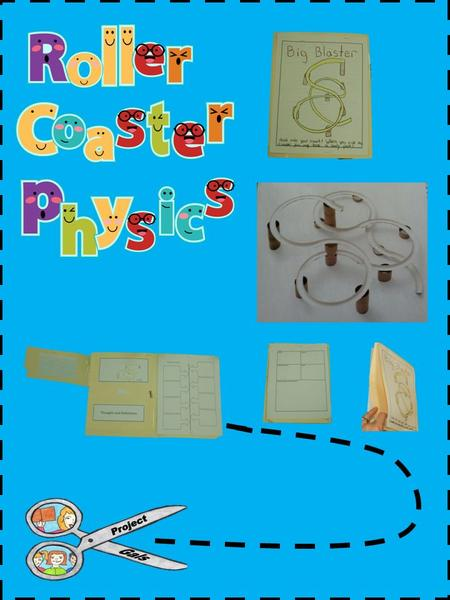 Project Description: This project is a great way to explore roller coaster physics by providing a fascinating look into how roller coasters work. Students.