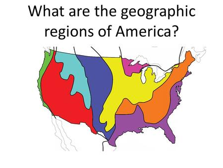 What are the geographic regions of America?. Where do the different American Indian tribes live?