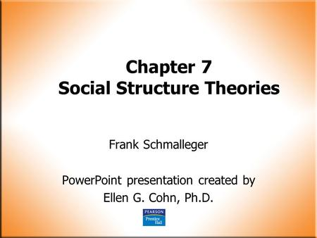 Chapter 7 Social Structure Theories