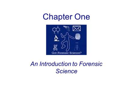 Chapter One An Introduction to Forensic Science. Forensic science defined: The application of science to the criminal and civil laws that are enforced.