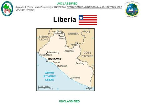 Appendix 2 (Force Health Protection) to ANNEX Q of OPERATION COMBINED COMMAND - UNITED SHIELD OPORD 14-001 (U) UNCLASSIFIED Liberia.