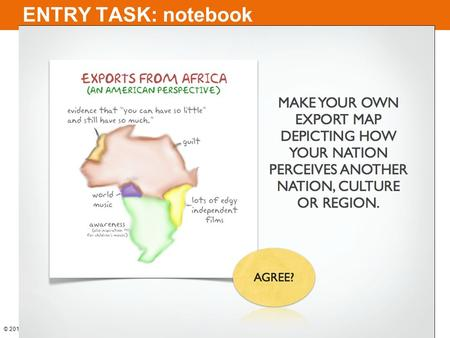 © 2014 Pearson Education, Inc. ENTRY TASK: notebook.