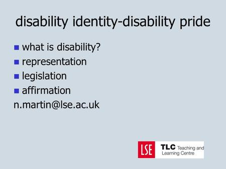 Disability identity-disability pride what is disability? representation legislation affirmation