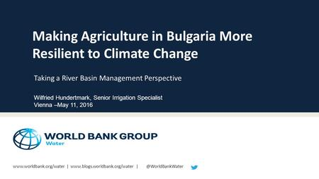 |  Making Agriculture in Bulgaria More Resilient to Climate Change Taking a River.