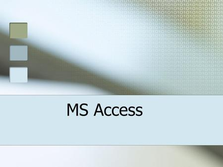 MS Access. Most A2 projects use MS Access Has sufficient depth to support a significant project. Relational Databases. Fairly easy to develop a good user.