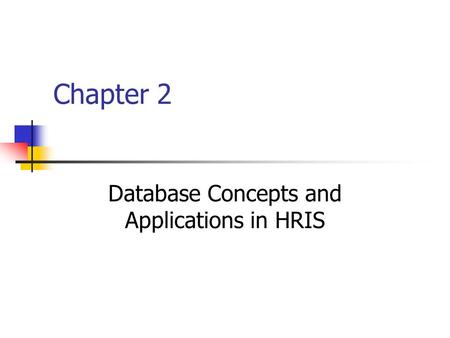Database Concepts and Applications in HRIS