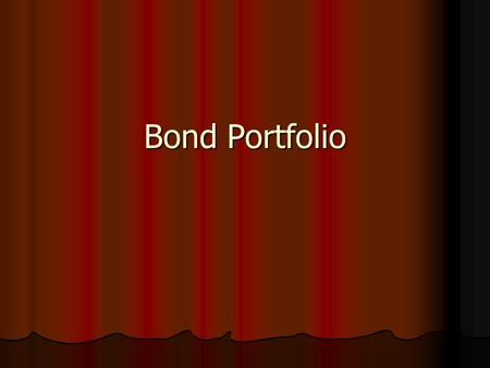 Bond Portfolio. Issuers, Investors & important features Issuers – Central Govt., State Govt., PSUS, Corporate Bodies, Banks. Issuers – Central Govt.,