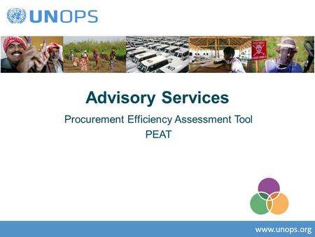 Www.unops.org Advisory Services Procurement Efficiency Assessment Tool PEAT.