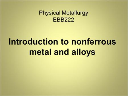 Introduction to nonferrous metal and alloys