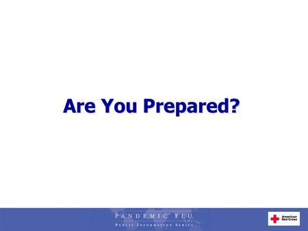 1 Are You Prepared?. 2 Welcome and Introductions.